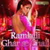 Ramkali Ghar Se Chali