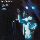 Al Green - Truth 'n' Time