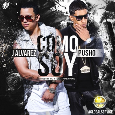 Como Soy (feat. Pusho) - Single - J Alvarez