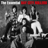 Bay City Rollers - The Essential Bay City Rollers artwork