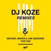 Michael Mayer;Joe Goddard - For You (DJ Koze Mbira Instrumental)