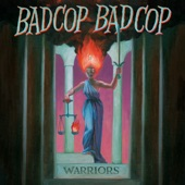 Bad Cop/Bad Cop - Why Change a Thing
