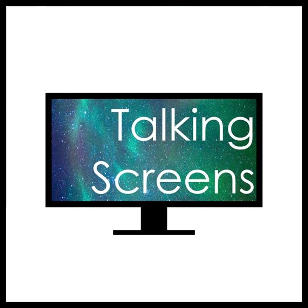 Talking Screens