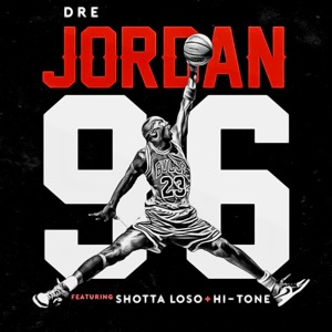 Jordan 96' (feat. Shotta Los & Hi-Tone) - Single Mp3 Download