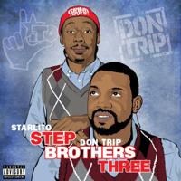 Starlito & Don Trip - Step Brothers THREE artwork