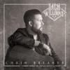 Zach Williams - Chain Breaker Album
