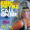 Eric Prydz - Call on Me (Radio Mix) bild