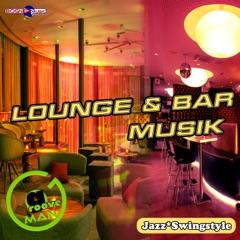 Lounge & Barmusik: Jazz & Swing Style