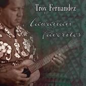 Troy Fernandez - Lepe Ula Ula / Ku'u Lei Awapuni