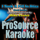I Took a Pill In Ibiza (SeeB Remix) (Originally Performed By Mike Posner) [Instrumental]
