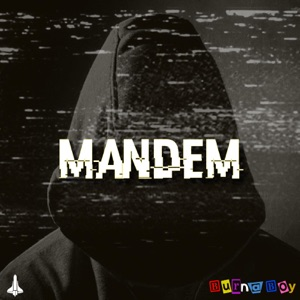 Burna Boy - Mandem