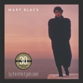 Mary Black - Trying to Get the Balance Right