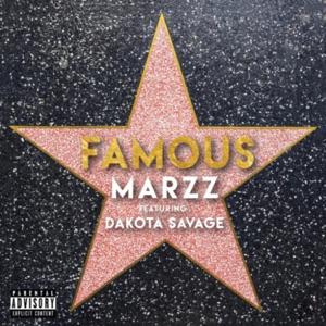Marzz - Famous feat. Dakota Savage