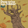 Deeperise - Raf (feat. Jabbar) artwork