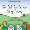 Get Set for School: Sing Along - Learning Without Tears