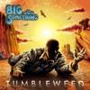 Big Something - Blue Dream