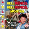 Hell Dunkel Hell Dunkel Montag - Single