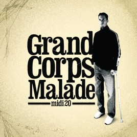 Midi 20 par grand corps malade sur apple music for Vu de ma fenetre grand corps malade