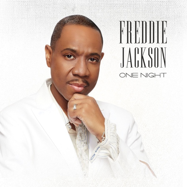 Freddie Jackson - One Night - Single