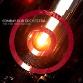 Bombay Dub Orchestra - Junoon