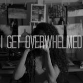 Dark Rooms - I Get Overwhelmed
