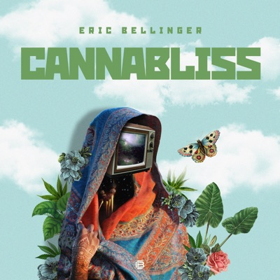Cannabliss - EP - Eric Bellinger