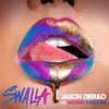 Swalla feat Nicki Minaj Ty Dolla ign - Jason Derulo mp3