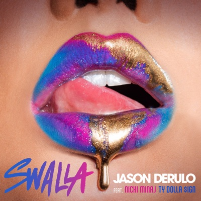 Swalla (feat. Nicki Minaj & Ty Dolla $ign) - Jason Derulo song
