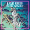 Running (Dominique Jardin Remix) - Single