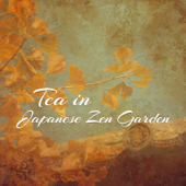 Tea in Japanese Zen Garden: Soothing Sounds of Mother Earth for Relax Body and Mind, Stress Relief, Sleep Aid, Deep Meditation Time