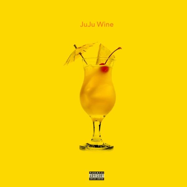 JuJu Wine (feat. Menace) - Single