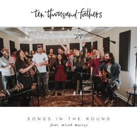 Songs in the round feat micah massey ep by 10000 fathers on songs in the round feat micah massey ep stopboris Images