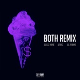 Both (feat. Drake & Lil Wayne) [Remix] - Single