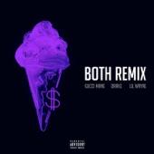 Both (feat. Drake & Lil Wayne) [Remix] - Single