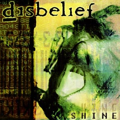 Shine - Disbelief