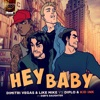 Hey Baby (feat. Deb's Daughter) - Single, Dimitri Vegas & Like Mike, Diplo & Kid Ink
