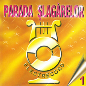 Various Artists - Parada Șlagărelor, Vol. 1