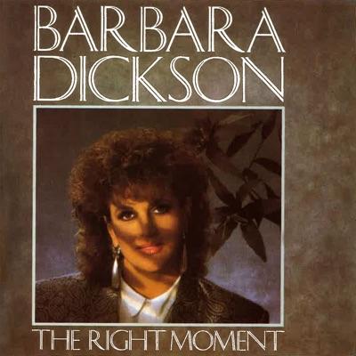 The Right Moment (1992 Version Art Track) - Barbara Dickson