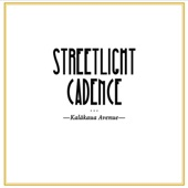 Streetlight Cadence - Think It Over