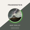 Mary Shelley - Frankenstein (Unabridged)  artwork