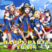 Happy Party Train-Aqours