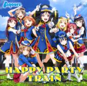 Happy Party Train - Aqours