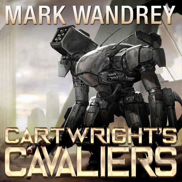 Cartwrights Cavaliers The Revelations Cycle Book 1 Unabridged