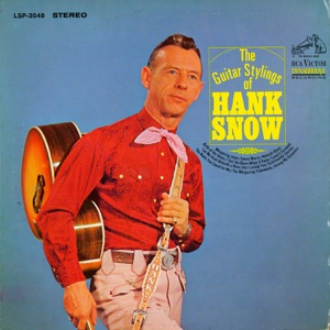 The Guitar Stylings of Hank Snow