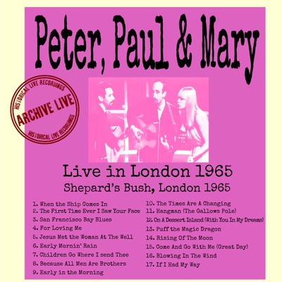 Live In London 1965 - Peter Paul and Mary