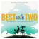 Big World Audio Theatre - Best with Two (feat. Daniel Seavey & Makaena Durias)