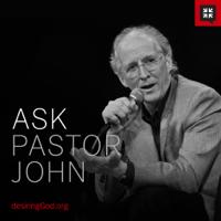 Ask Pastor John podcast