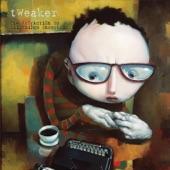 Tweaker - Full Cup of Coffee
