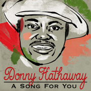 A Song For You - Donny Hathaway - Donny Hathaway
