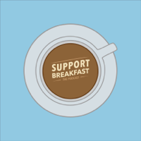 Podcast cover art for Support Breakfast